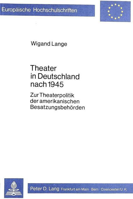 Theater in Deutschland nach 1945 als Buch von W...