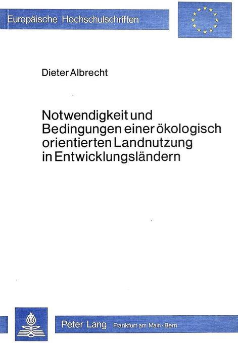Notwendigkeit und Bedingungen einer ökologisch ...