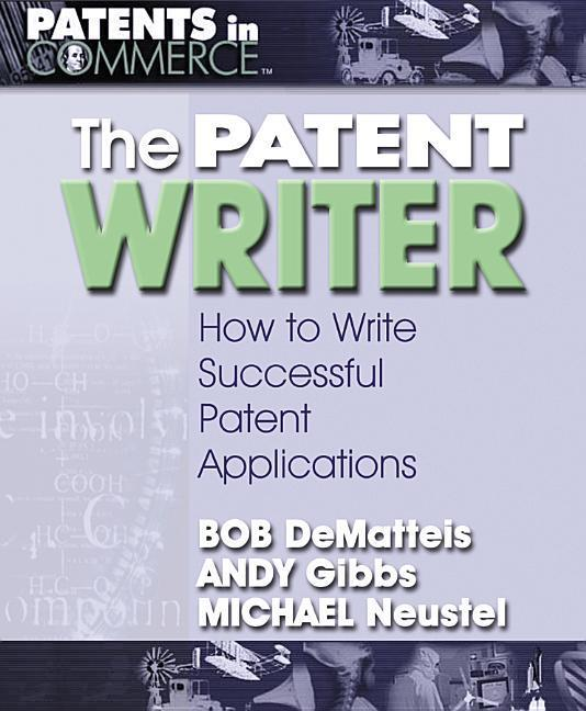 The Patent Writer: How to Write Successful Patent Applications als Taschenbuch
