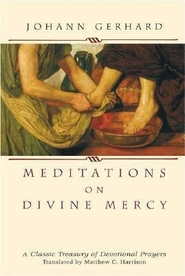 Meditations on Divine Mercy: A Classic Treasury of Devotional Prayers als Buch