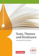 Texte, Themen und Strukturen - Allgemeine Ausgabe. Schülerbuch