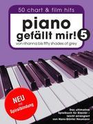 Piano gefällt mir! 50 Chart und Film Hits - Band 5 (Variante Spiralbindung)