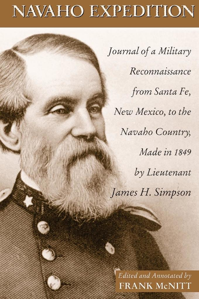 Navajo Expedition: Journal of a Military Reconnaissance from Santa Fe, New Mexico, to the Navaho Country, Made in 1849 als Taschenbuch