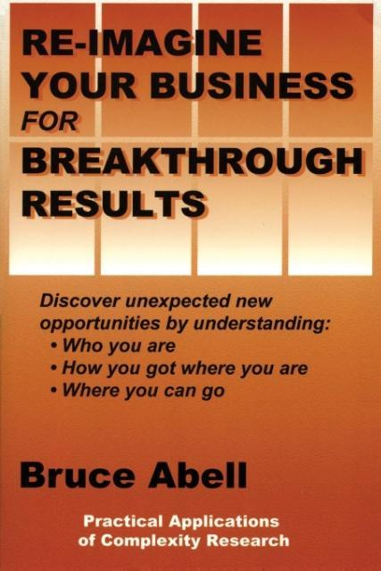 Re-Imagine Your Business for Breakthrough Results als Taschenbuch