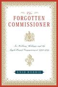 The Forgotten Commissioner: Sir William Mildmay and the Anglo-French Commission of 1750-1755