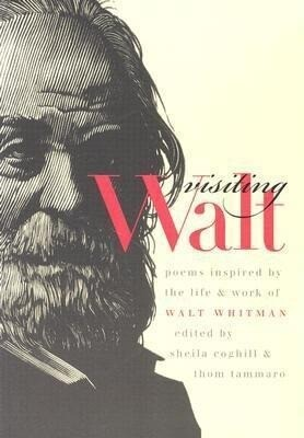 Visiting Walt: Poems Inspired by the Life and Work of Walt Whitman als Taschenbuch