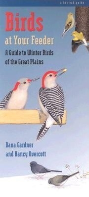 Birds at Your Feeder: A Guide to Winter Birds of the Great Plains als Taschenbuch