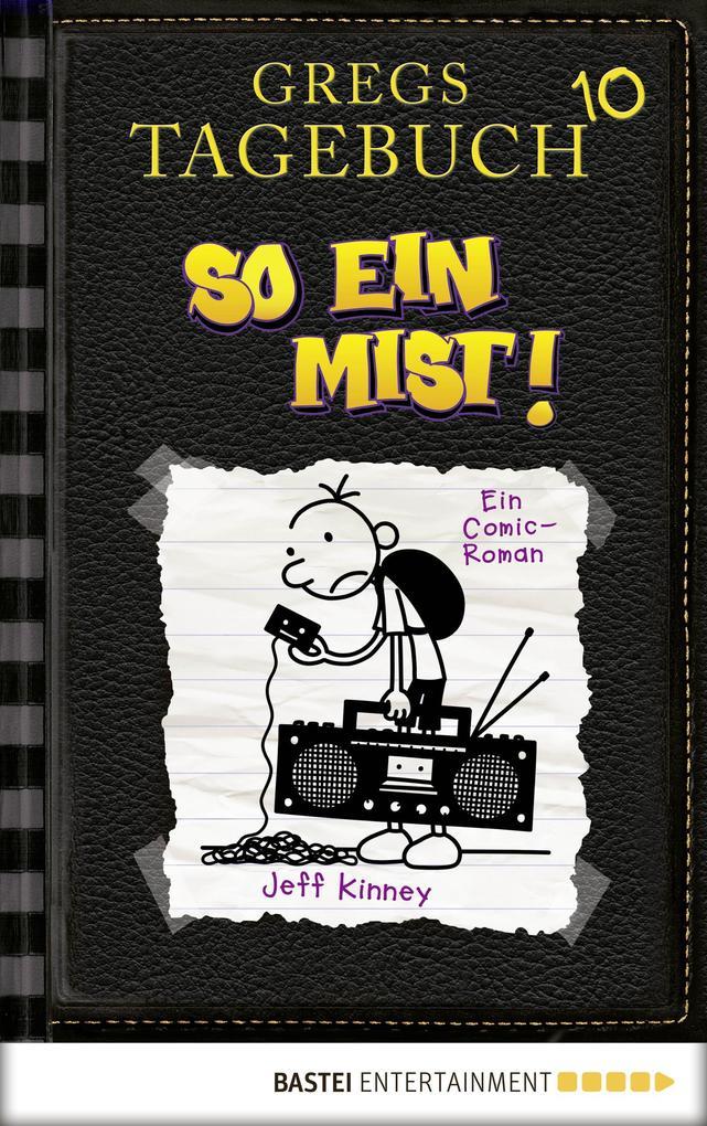 Gregs Tagebuch 10 - So ein Mist! als eBook