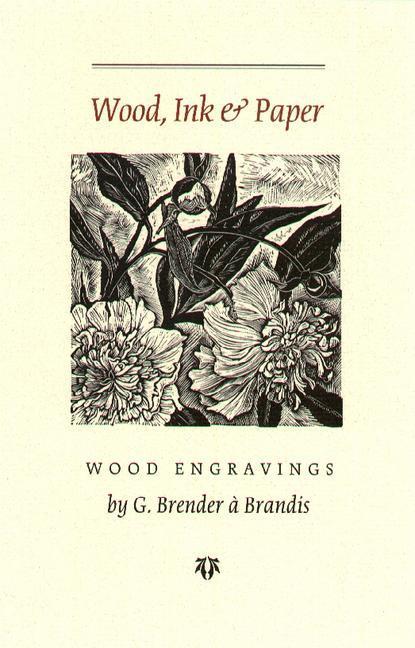 Wood Ink and Paper als Taschenbuch