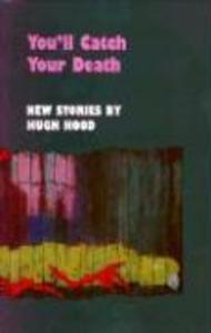 You'll Catch Your Death als Taschenbuch