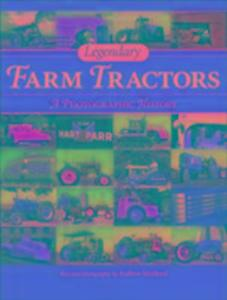 Legendary Farm Tractors als Buch