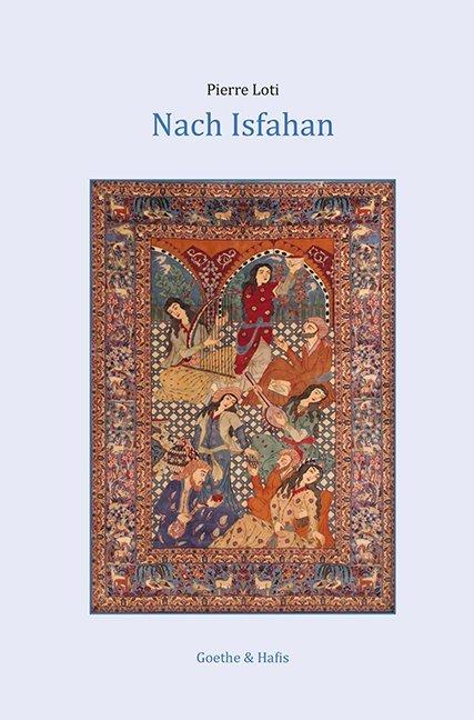 Nach Isfahan als Buch von Pierre Loti