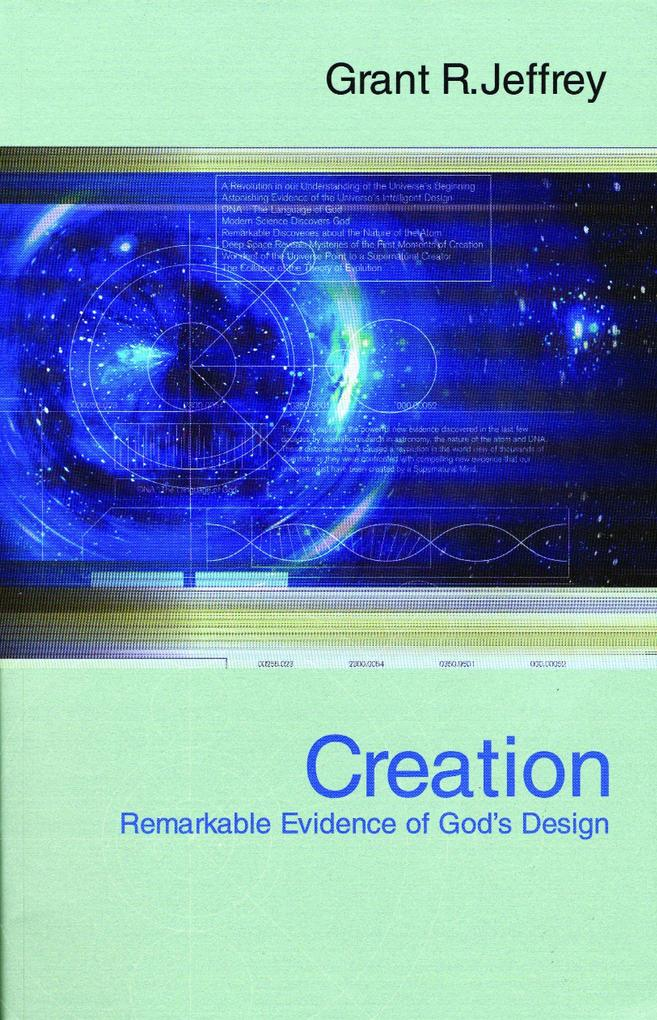 Creation: Remarkable Evidence of God's Design als Taschenbuch