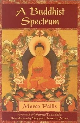 A Buddhist Spectrum: Contributions to the Christian-Buddhist Dialogue als Taschenbuch