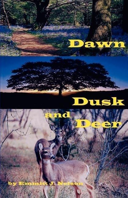 Dawn, Dusk and Deer als Taschenbuch
