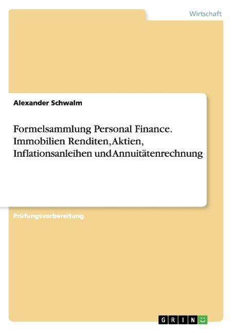 Formelsammlung Personal Finance. Immobilien Ren...