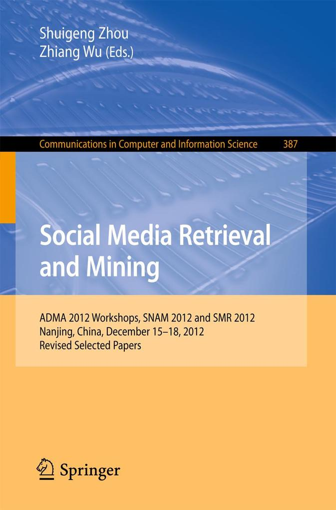 Social Media Retrieval and Mining als eBook Dow...