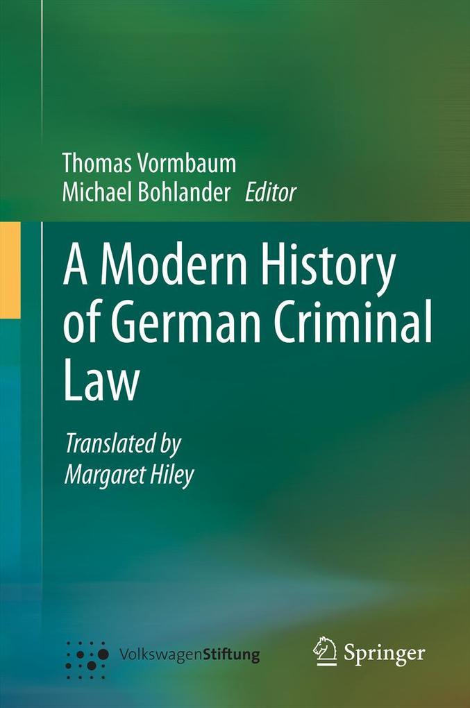 A Modern History of German Criminal Law als eBo...