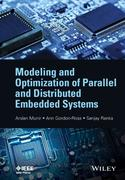 Modeling and Optimization of Parallel and Distributed Embedd