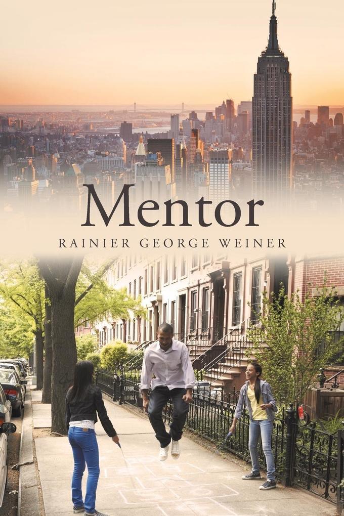 Mentor als Taschenbuch von Rainier George Weiner