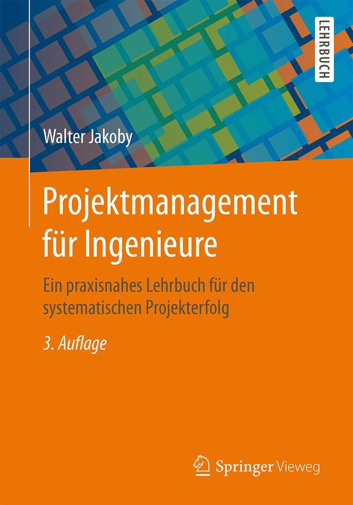 Projektmanagement für Ingenieure als eBook Down...