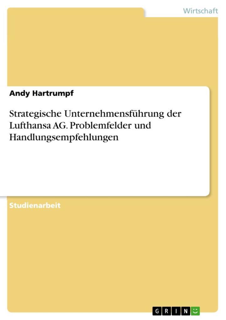 Strategische Unternehmensführung der Lufthansa ...