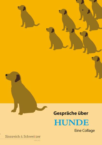 Gespräche über Hunde als Buch von Steffen Stroh...