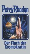 Perry Rhodan 132. Der Fluch der Kosmokratin