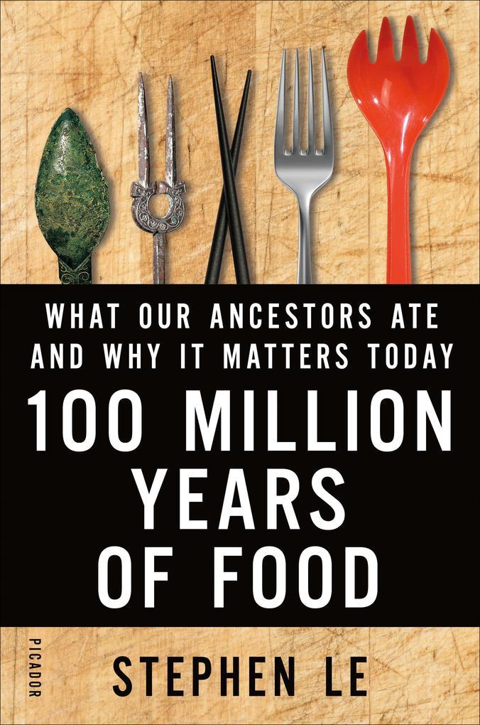 100 Million Years of Food als eBook Download vo...