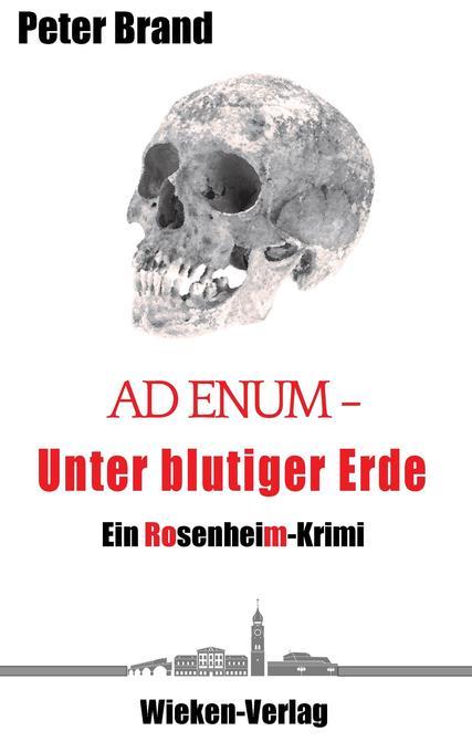 Ad Enum - Unter blutiger Erde als Buch