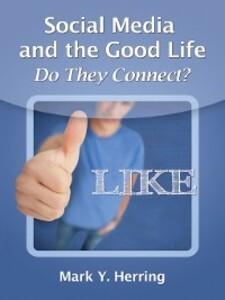 Social Media and the Good Life als eBook Downlo...