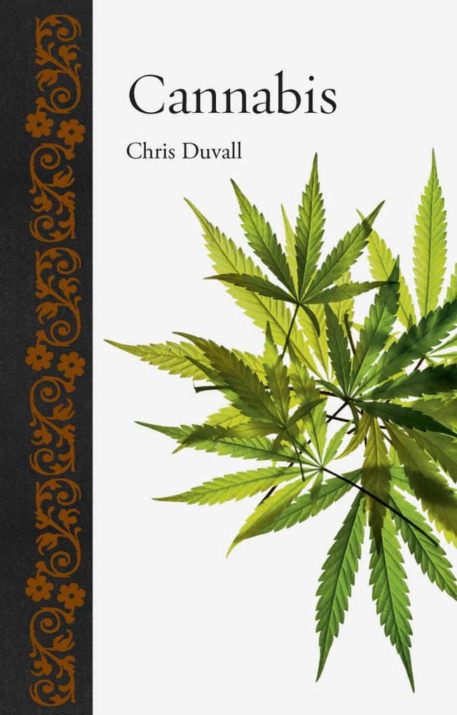 Cannabis als eBook Download von Chris Duvall