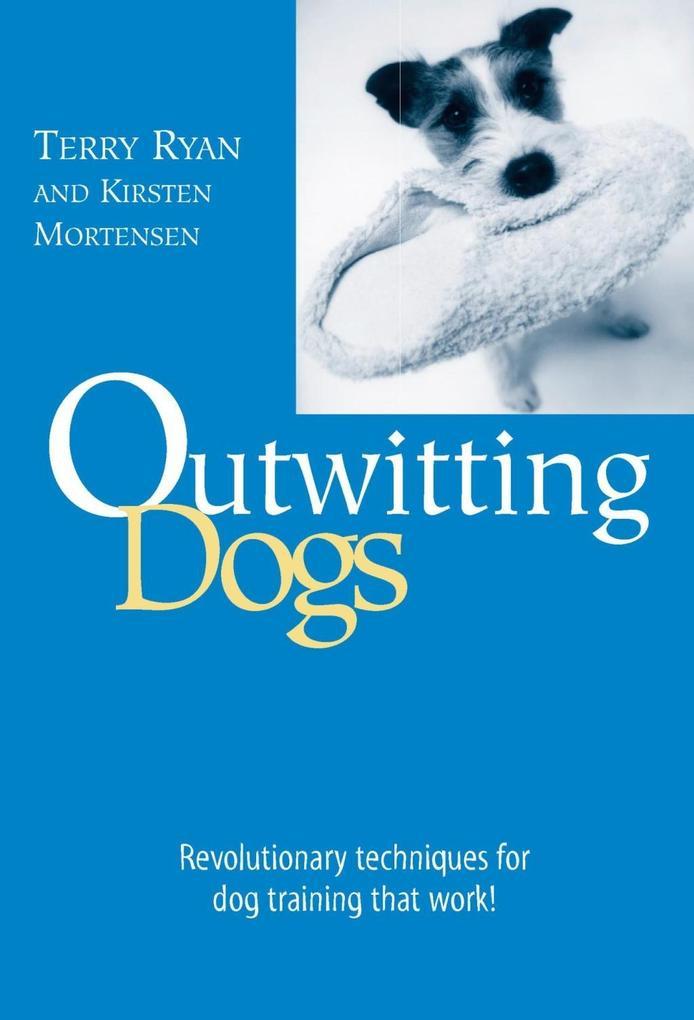 Outwitting Dogs als eBook Download von Terry Ry...