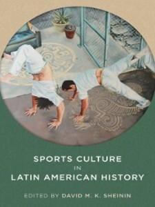 Sports Culture in Latin American History als eB...