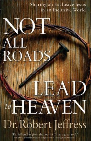 Not All Roads Lead to Heaven als eBook Download...