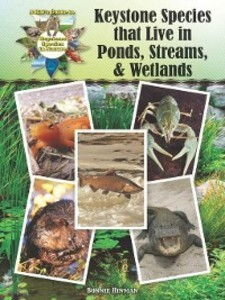 Keystone Species that Live in Ponds, Streams, &...