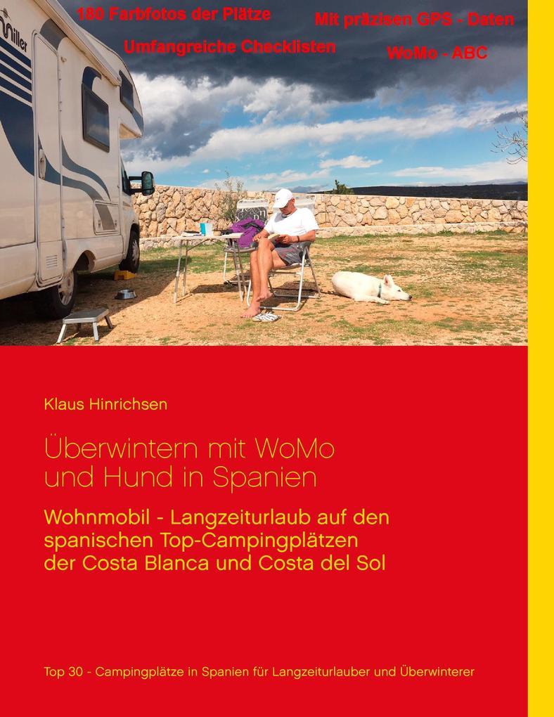Überwintern mit WoMo und Hund in Spanien als Bu...