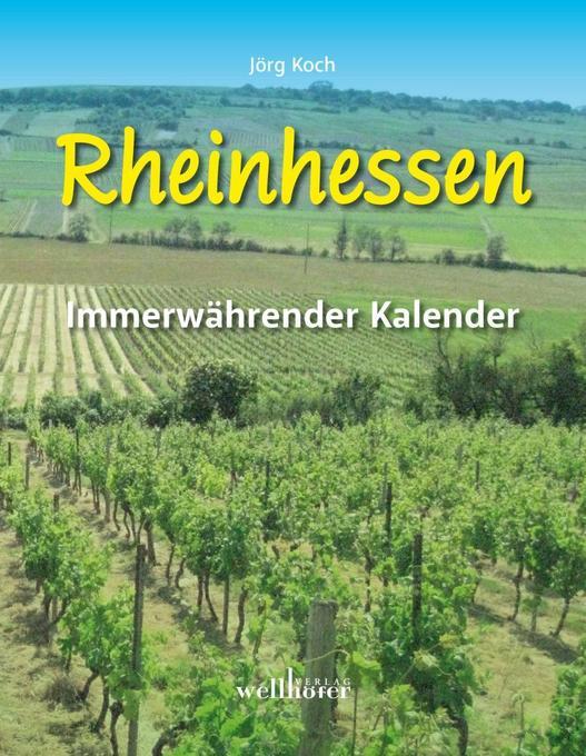 Rheinhessen. Immerwährender Kalender