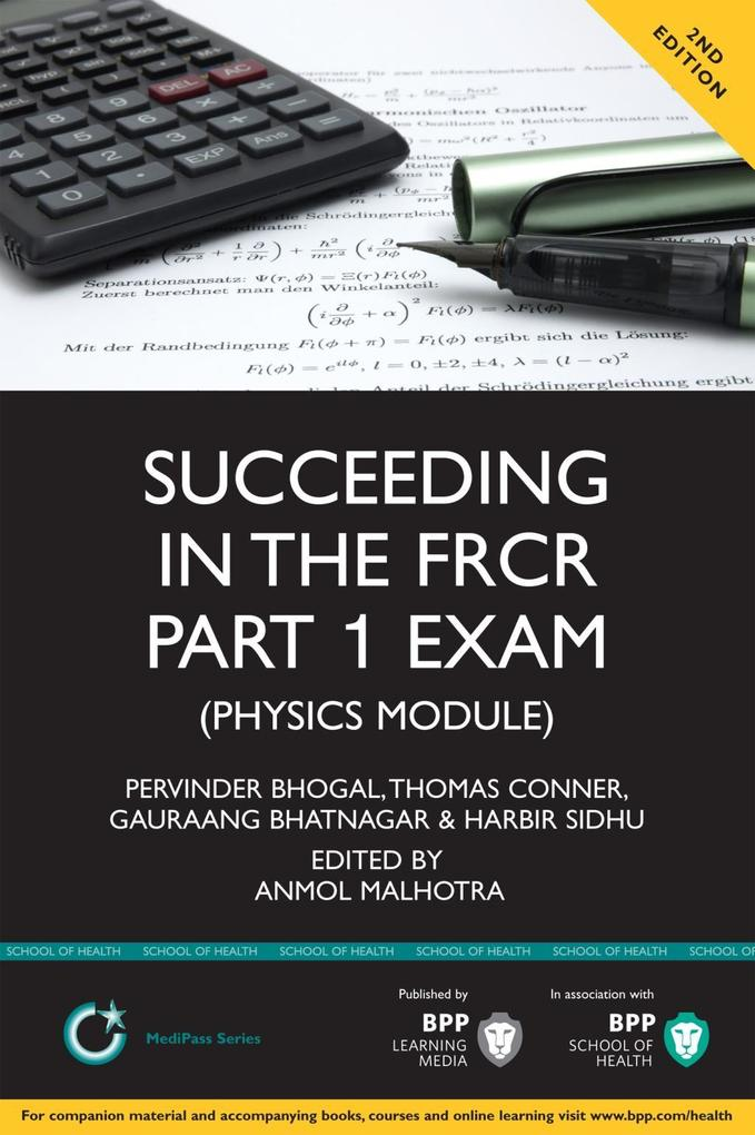 Succeeding in the FRCR Part 1 Exam (Physics Mod...