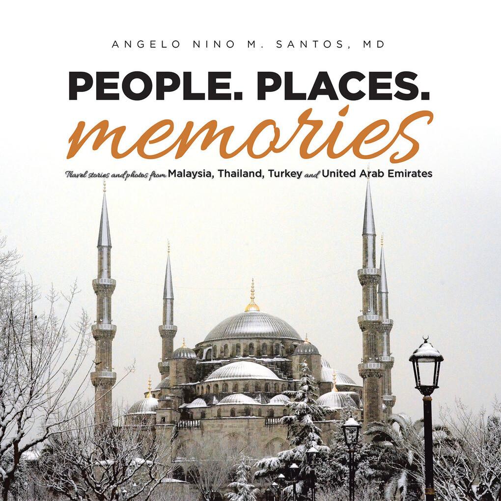 People. Places. Memories als eBook Download von...