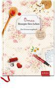 Omas Rezepte fürs Leben - ein Erinnerungsbuch