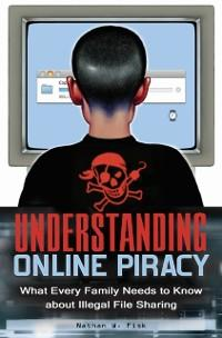 Understanding Online Piracy: The Truth about Il...
