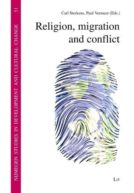 Religion, migration and conflict als Buch von