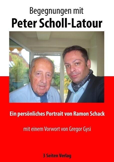 Begegnungen mit Peter Scholl-Latour als Buch