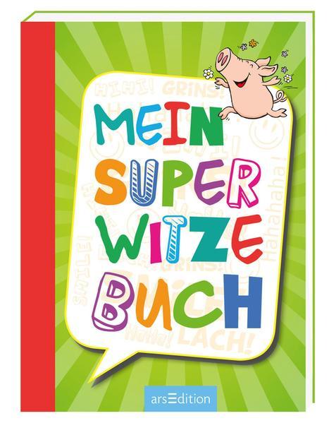 Mein super Witzebuch als Buch