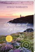 Höre nie auf zu träumen 2017 Literatur-Kalender