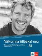 Välkomna tillbaka! Neu (B1). Lehrerhandbuch