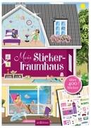 Mein Stickerbuch. Mein Sticker-Traumhaus