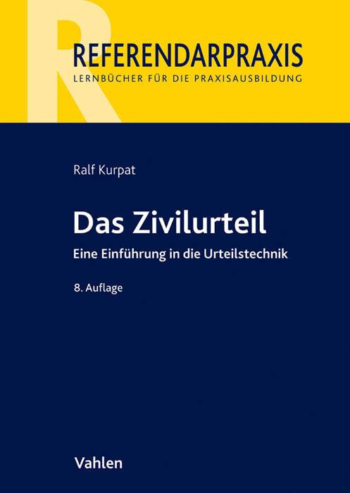 Das Zivilurteil als Buch von Ralf Kurpat, Peter...