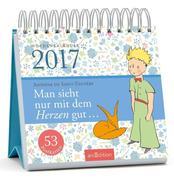 Man sieht nur mit dem Herzen gut 2017 Postkartenkalender